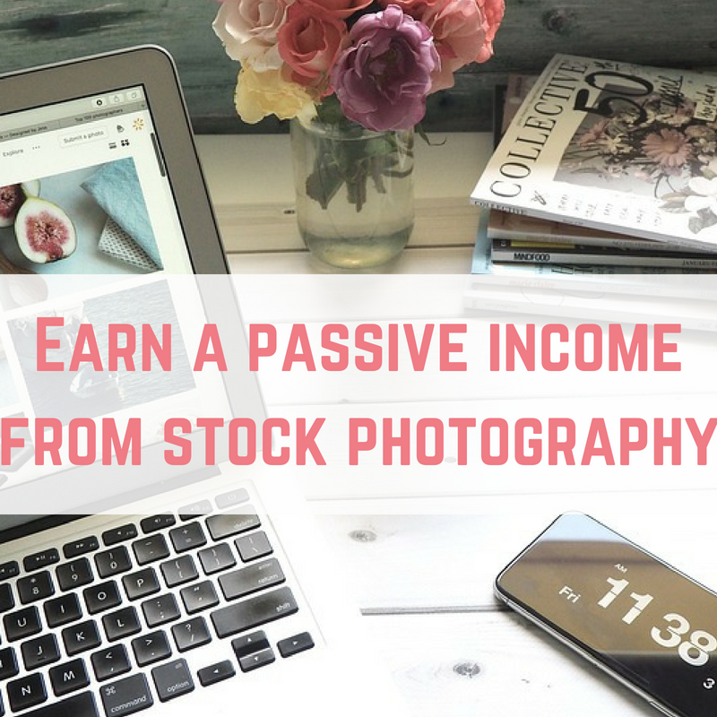 Earn a passive income from stock photography