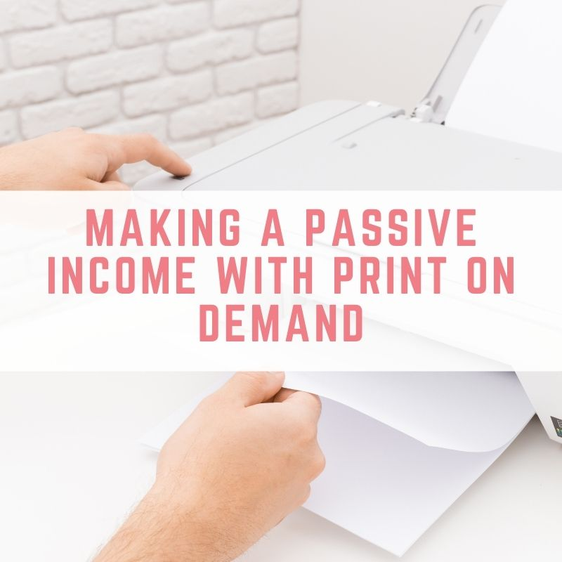 Making a passive income with print on demand